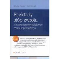 Biblioteka biznesu, Rozkłady stóp zwrotu z instrumentów polskiego rynku kapitałowego (opr. miękka)