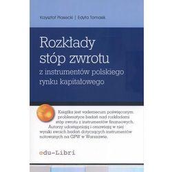 Rozkłady stóp zwrotu z instrumentów polskiego rynku kapitałowego (opr. miękka)