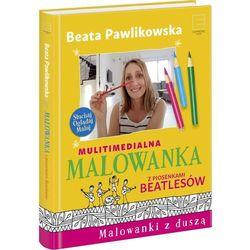Malowanka piosenki Beatlesów - Beata Pawlikowska (opr. twarda)