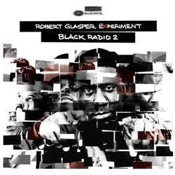 Robert Glasper - Black Radio, Volume 2 (Deluxe Edition)