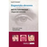 Książki medyczne, Diagnostyka Obrazowa (opr. miękka)