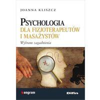 Psychologia, Psychologia dla fizjoterapeutów i masażystów - Wysyłka od 3,99 - porównuj ceny z wysyłką (opr. miękka)