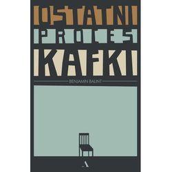 Ostatni proces Kafki. Darmowy odbiór w niemal 100 księgarniach! (opr. twarda)