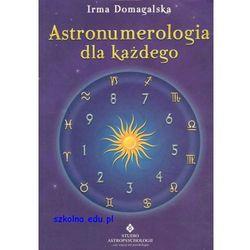 Astronumerologia dla każdego (opr. broszurowa)