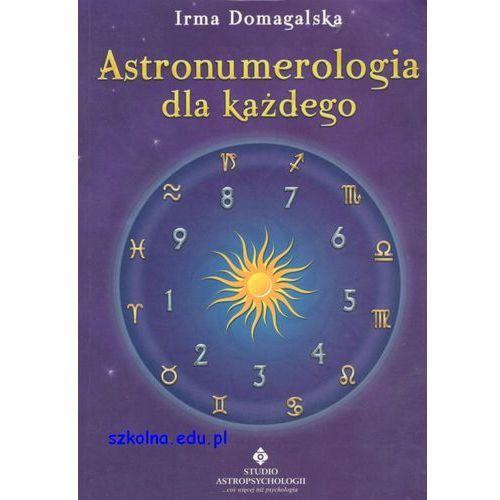 Senniki, wróżby, numerologia i horoskopy, Astronumerologia dla każdego (opr. broszurowa)