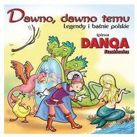 Bajki i piosenki, Dawno, dawno temu - Praca zbiorowa (Płyta CD)