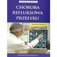 Książki medyczne, Choroba refluksowa przełyku (opr. broszurowa)