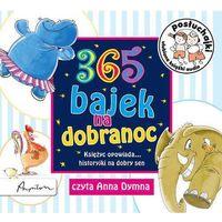 Książki dla dzieci, Posłuchajki 365 bajek na dobranoc Księżyc opowiada... historyjki na dobry sen - Papilon