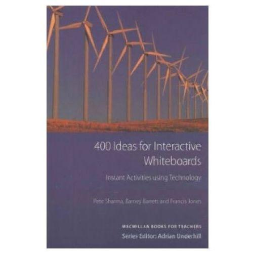 Książki do nauki języka, 400 Ideas For Interactive Whiteboard. Instant Activities Using Technology Macmillan Books For Teachers (opr. miękka)