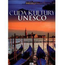 Cuda kultury UNESCO wyd. III (opr. twarda)