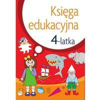 Książki dla dzieci, Księga edukacyjna 4-latka - julia śniarowska