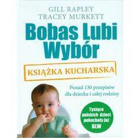 Hobby i poradniki, Bobas lubi wybór. Książka kucharska (opr. twarda)