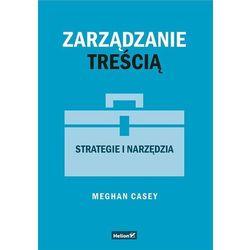 Zarządzanie treścią. Strategie i narzędzia - (opr. miękka)
