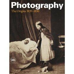Photography. The Origins 1839-1890: Vol.I: History of Photography (opr. twarda)