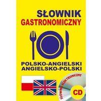 Książki do nauki języka, Słownik gastronomiczny polsko-angielski + CD (opr. broszurowa)