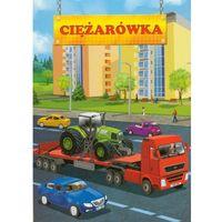 Książki dla dzieci, CIĘŻARÓWKA (opr. twarda)