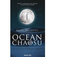 Literatura młodzieżowa, Ocean chaosu. księgi ankh. tom 4 - eliza drogosz