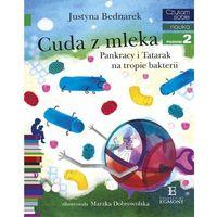 E-booki, Cuda z mleka. Pankracy i Tatarak na tropie bakterii. Czytam sobie