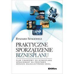 Praktyczne sporządzeniw biznesplanu (opr. miękka)