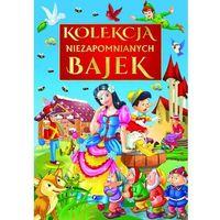 Książki dla dzieci, KOLEKCJA NIEZAPOMNIANYCH BAJEK (opr. twarda)