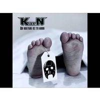 Pozostała muzyka rozrywkowa, KaeN - Od kołyski aż po grób