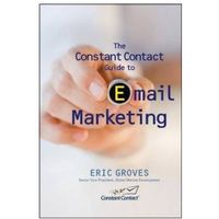 Biblioteka biznesu, Constant Contact Guide to email Marketing