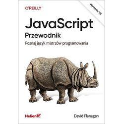 Javascript. przewodnik. poznaj język mistrzów programowania wyd. 7 (opr. twarda)