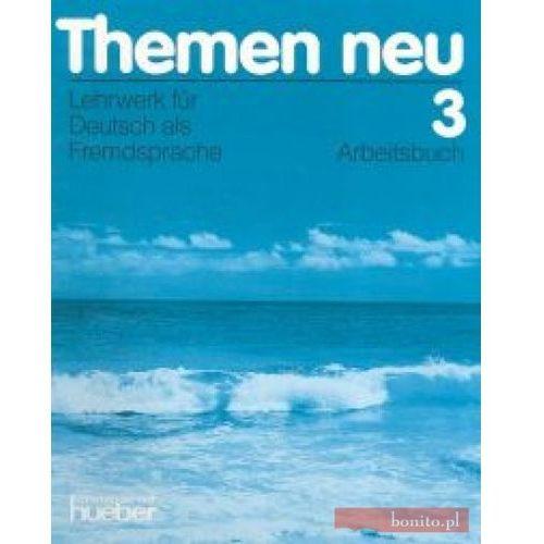 Książki do nauki języka, Themen neu 3 Arbeitsbuch (opr. miękka)