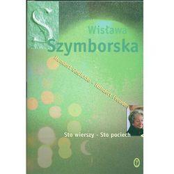 Sto wierszy - Sto pociech. Wersja polsko-niemiecka - Wisława Szymborska (opr. twarda)