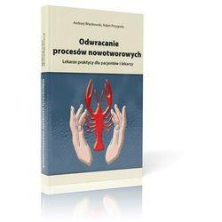 Książka Odwracanie procesów nowotworowych
