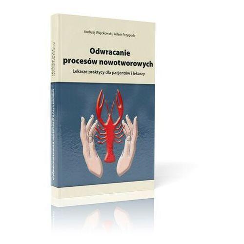 Pozostałe książki, Książka Odwracanie procesów nowotworowych