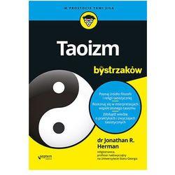 Taoizm dla bystrzaków. Darmowy odbiór w niemal 100 księgarniach! (opr. broszurowa)