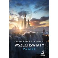 Literatura młodzieżowa, Wszechświaty część 2 Pamięć (opr. broszurowa)