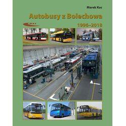 Autobusy z Bolechowa 1996-2018 (opr. miękka)