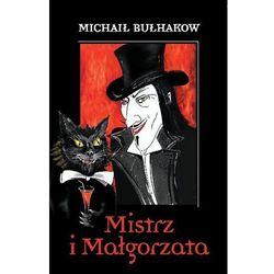 MISTRZ I MAŁGORZATA (opr. broszurowa)