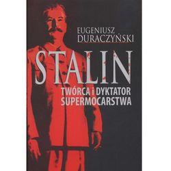 Stalin Twórca i dyktator supermocarstwa (opr. broszurowa)