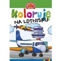Książki dla dzieci, Koloruję Na lotnisku - Praca zbiorowa (opr. miękka)