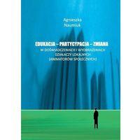 E-booki, Edukacja - partycypacja - zmiana w doświadczeniach i wyobrażeniach działaczy lokalnych