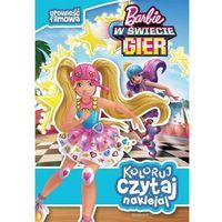 Książki dla dzieci, Koloruj, czytaj, naklejaj. Barbie w świecie gier (opr. miękka)