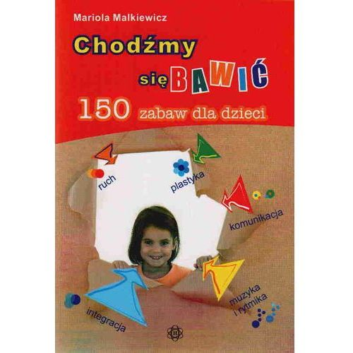 Książki dla dzieci, Chodźmy się bawić (opr. broszurowa)