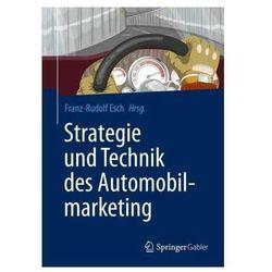 Strategie und Technik des Automobilmarketing Esch, Franz-Rudolf