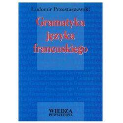 Gramatyka Języka Francuskiego (opr. miękka)