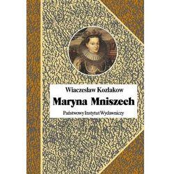 Maryna Mniszech - Wiaczesław Kozlakow (opr. twarda)
