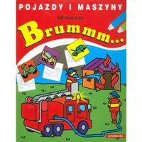 Literatura młodzieżowa, Brummm... Pojazdy i maszyny (opr. miękka)