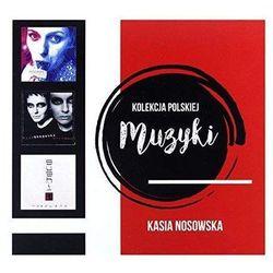 Kolekcja Polskiej Muzyki - Kasia Nosowska