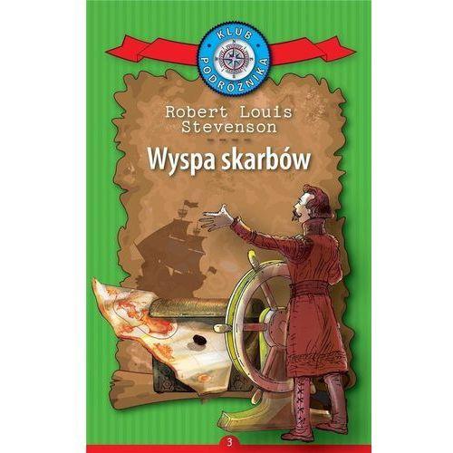 Książki dla młodzieży, Wyspa skarbów. Kolekcja: Klub Podróżnika. Tom 3 (opr. twarda)