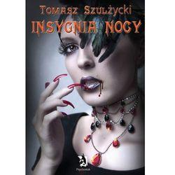 Insygnia nocy - Tomasz Szulżycki