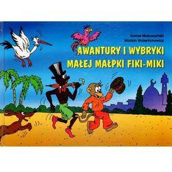 Awantury i wybryki małej małpki Fiki Miki z płytą CD (opr. twarda)