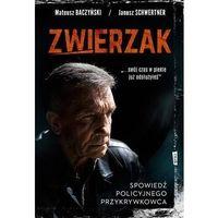 Poezja, Zwierzak. spowiedź policyjnego przykrywkowca - mateusz baczyński (opr. miękka)