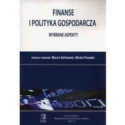 Finanse i polityka gospodarcza. Wybrane aspekty. Tom 43 - Michał Pronobis (opr. miękka)